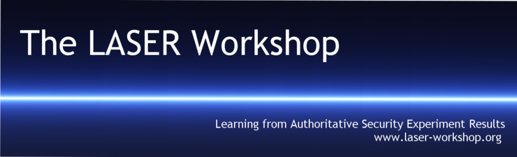 The 2013 LASER Workshop: Learning from Authoritative Security Experiment Results